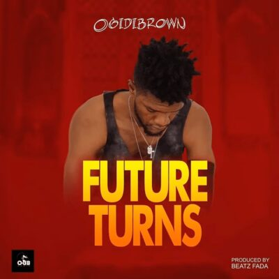 Ogidi Brown FUTURE TURNS