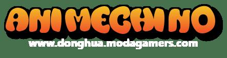 ▷ Ver Donghua Online Sub Español, Gratis HD