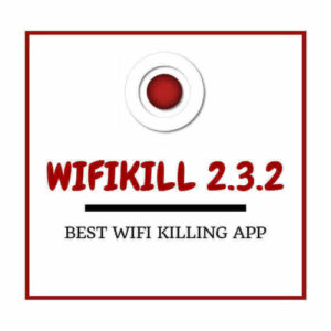 WifiKill Pro APK for Android Devices (v2.3.2)