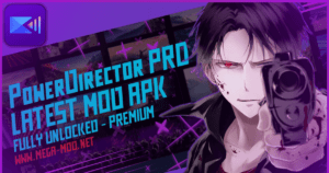 How To Download PowerDirector Pro Mod Apk V8.2.0 (Fully Unlocked / Premium) 2021