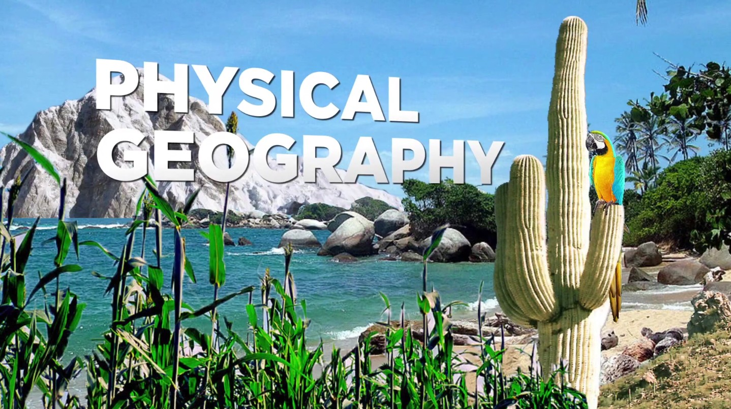 Fundamentals Of Physical Geography Physical Geography