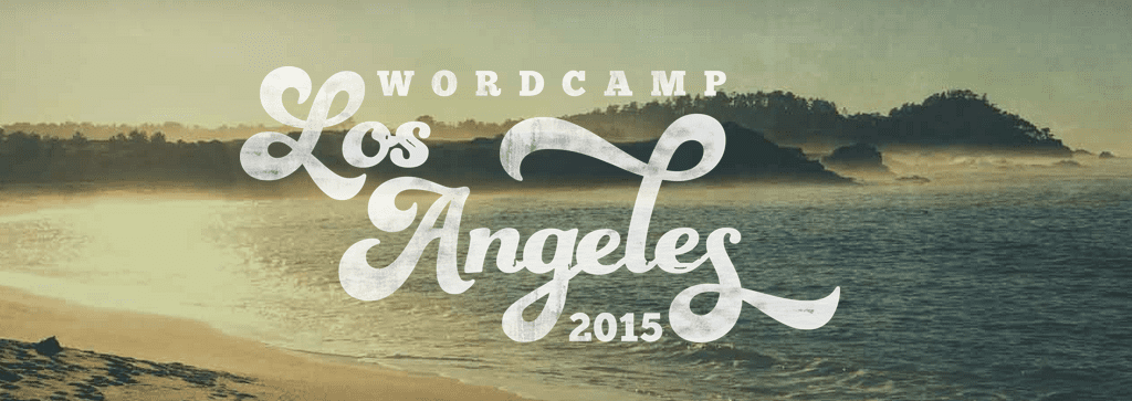 WordCamp Los Angeles 2015