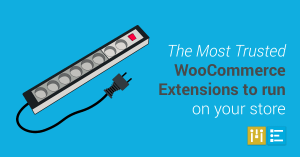 most-trusted-woocommerce-extensions-to-run