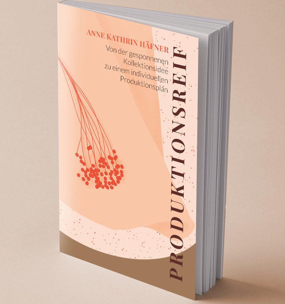 Produktionsreif - Workbook für Modelabels