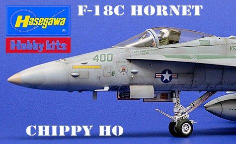 Hasegawa F-18C 'Chippy Ho'