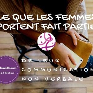 Ce que les femmes portent fait partie de leur communication non verbale