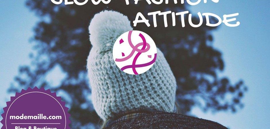 J'adopte la Slow Fashion Attitude, et vous?