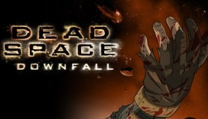 Dead Space Downfall: Lots of Blood and An Unnecessary Flip