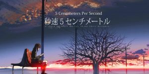 Anime Club: 5 Centimeters Per Second