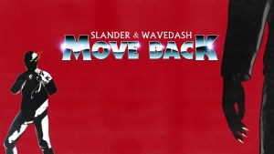 "SLANDER x Wavedash Decide to ""Move Back"""