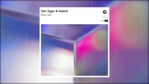 "Following Protocol: Tom Tyger & FaderX ""Rave Me"""
