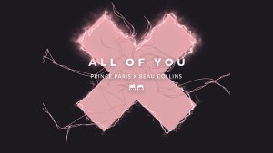 "Roll Out the Red Carpet: Prince Paris & Beau Collins Release Uplifting ""All of You"""