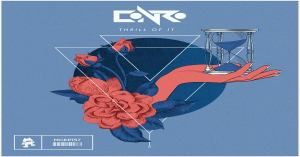 """Conro Drops Brand New Upbeat """"Thrill of It"""" EP on Monstercat"""
