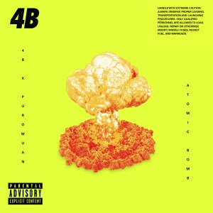 "4B Drops a 2nd Dose of Chaos ""Atomic Bomb"" For His New ""Explosive"" EP"