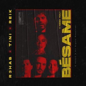"R3HAB Dives Into the Sultry Latin World in ""Besame (I Need You)"" W/ TINI & Reik"