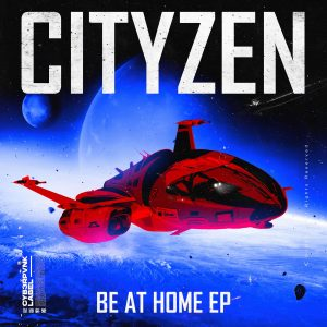 "Cityzen Drops Quarantine-Themed ""Be At Home"" EP and New Single ""Insane"""
