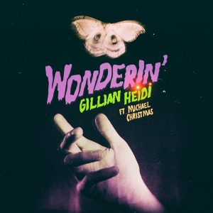 "Bostonians Gillian Heidi & Michael Christmas Collab  New Dark Pop Single ""Wonderin'"""