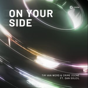 """Protocol's Tim van Werd Recruits Crime Zcene + Dan Soleil For """"On Your Side"""", 9th Drop on Protocol!"""