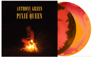 Anthony Green — Pixie Queen