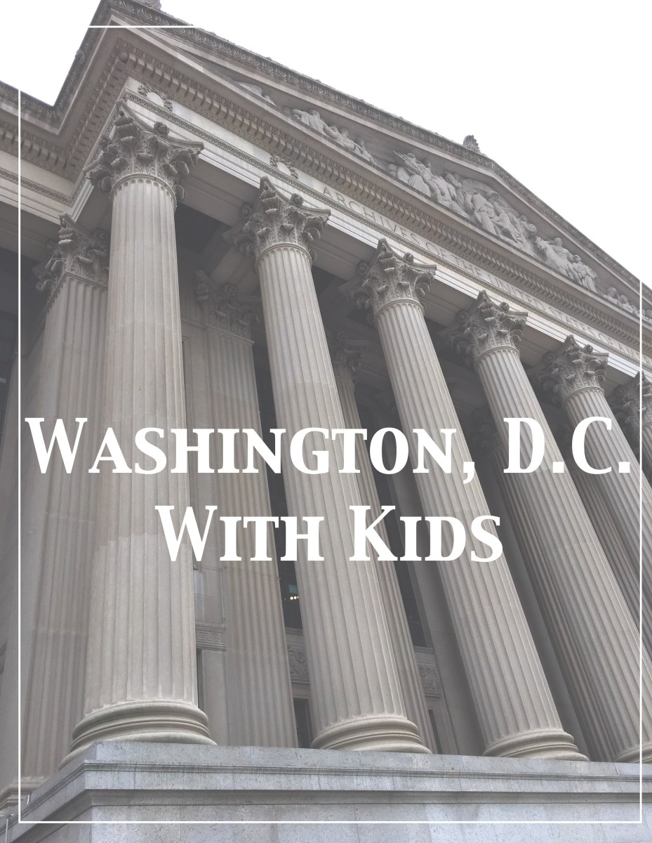 Washington, D.C. (With Kids)