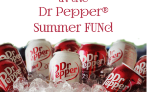 DR PEPPER® Summer FUNd Contest! Win $2,500 #SummerFUNd #ad