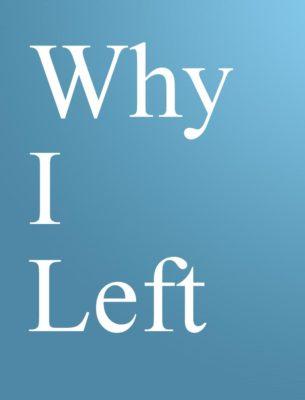 Why I Left