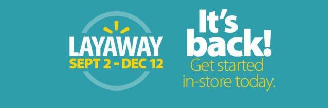 2016 Walmart Layaway Program!