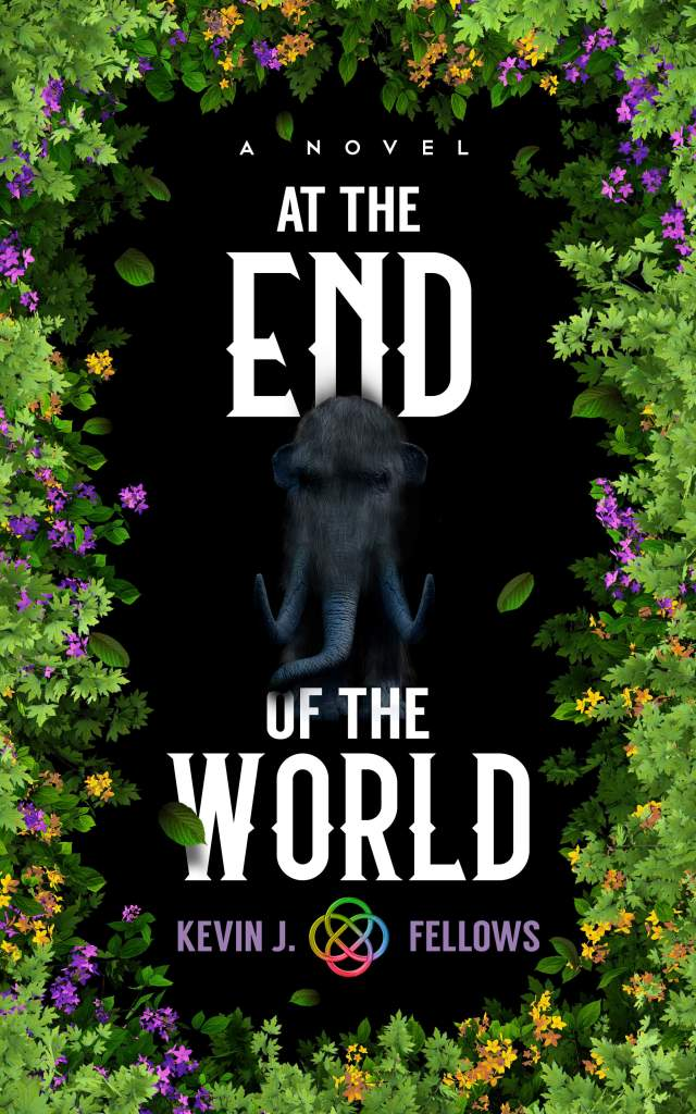 AT the End of the World: a novel. Cover