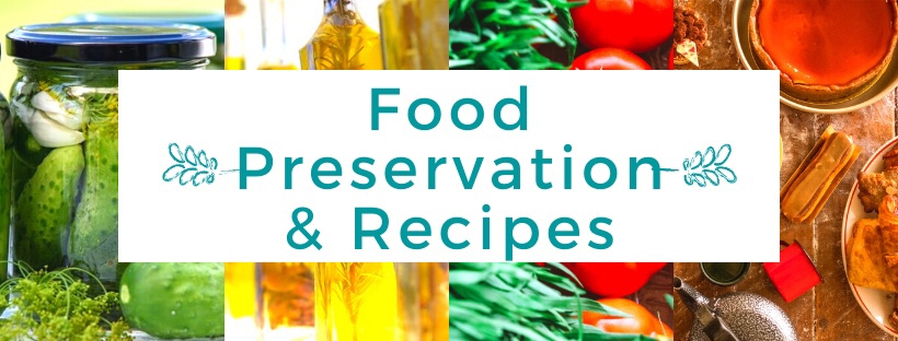Food Preservation and Recipes