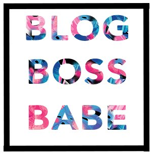 Blog Boss Babe