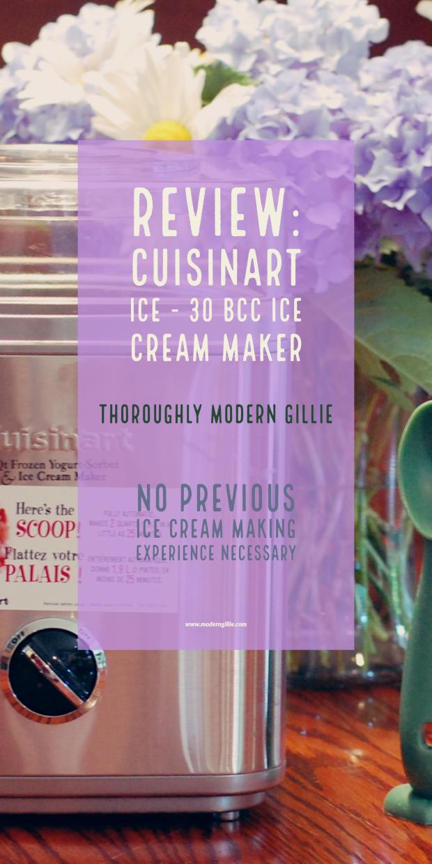 Cuisinart Ice Cream Maker Review, www.moderngillie.com