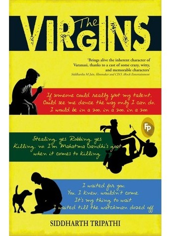 The Virgins by Siddharth Tripathi