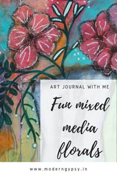 Mixed media art journaling how to paint mixed media florals