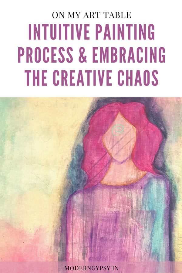 Step-by-step intuitive painting process and how to embrace the creative chaos to enhance your creativity and bring more awareness to your everyday life.