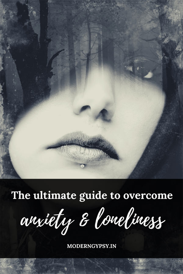 The ultimate guide to deal with mental health issues such as anxiety, loneliness and boredom