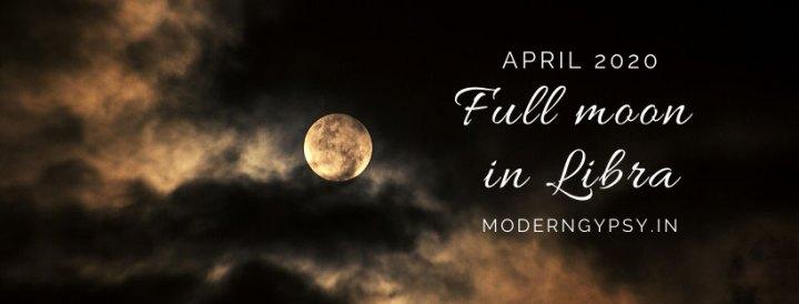 Tarot spread for the April 2020 full moon in Libra
