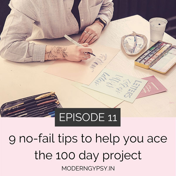 9 no-fail tips to help you succeed at the 100 day project