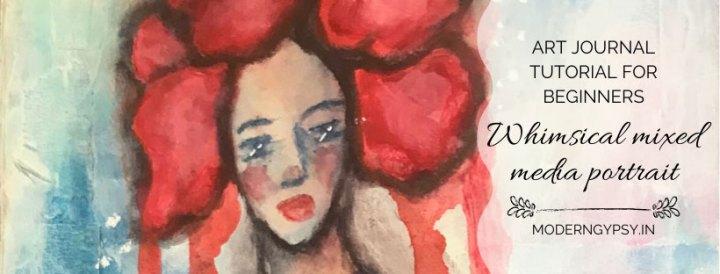 Art journal tutorial for beginners whimsical mixed media portrait
