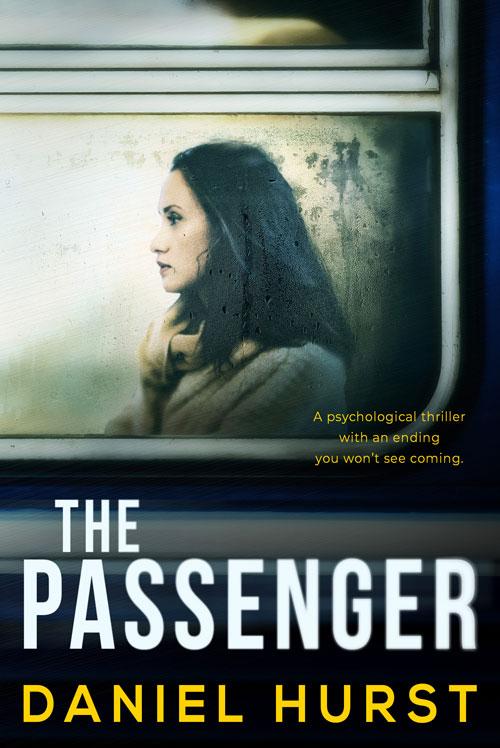 Psychological thriller The Passenger by Daniel Hurst