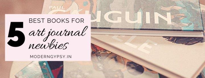 5 best books to help you start an art journal.