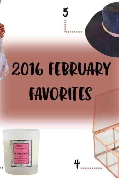 2016 February Favorites