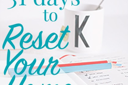 31 Days to Reset Your Home