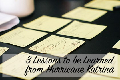 3 Lessons to be Learned from Hurricane Katrina | Home Economics for the Modern Age