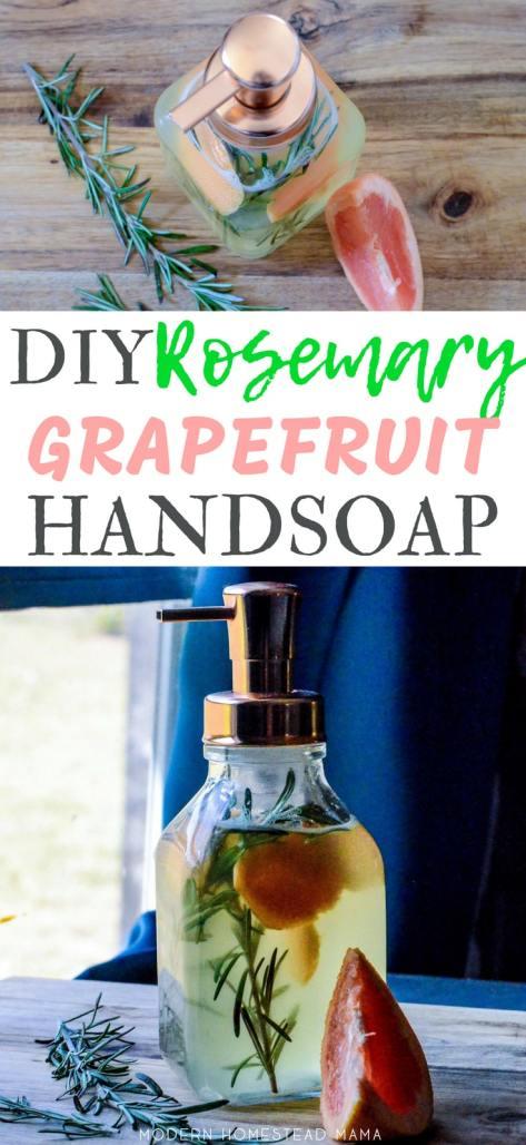 DIY Liquid Hand Soap - Rosemary Grapefruit