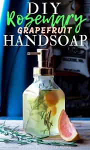 DIY Liquid Handsoap - Rosemary Grapefruit