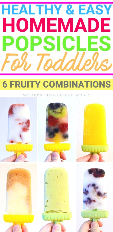 Healthy Homemade Popsicles For Toddlers (6 Fruity Combinations) | Modern Homestead Mama
