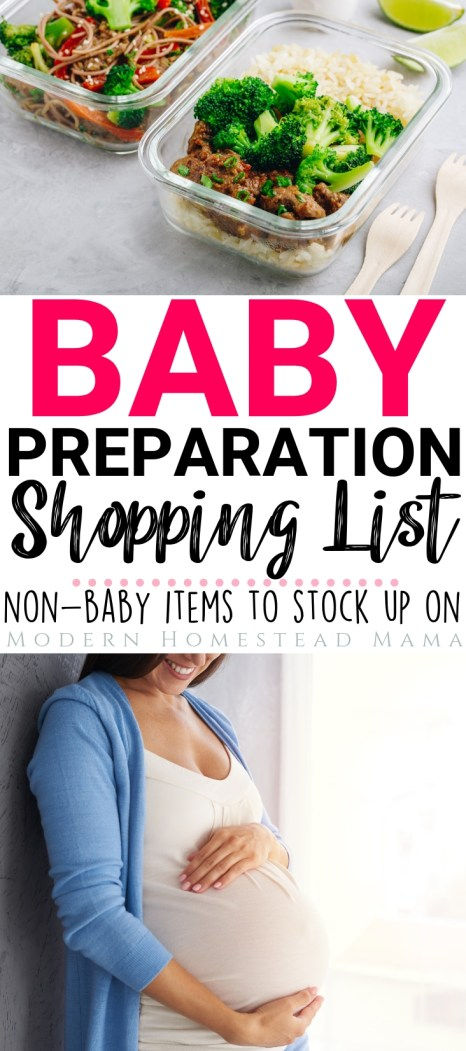 Baby Preparation Shopping List: Non-Baby Items To Stock Up On | Modern Homestead Mama