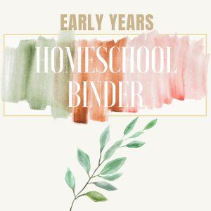 Early Years Homeschool Binder 2020-2021 Cover