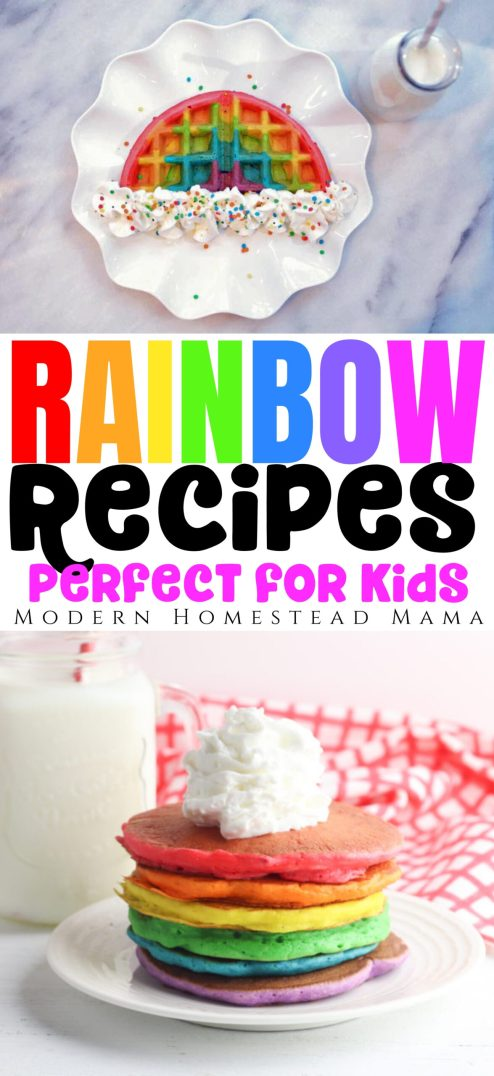 Rainbow Recipes for Kids | Modern Homestead Mama