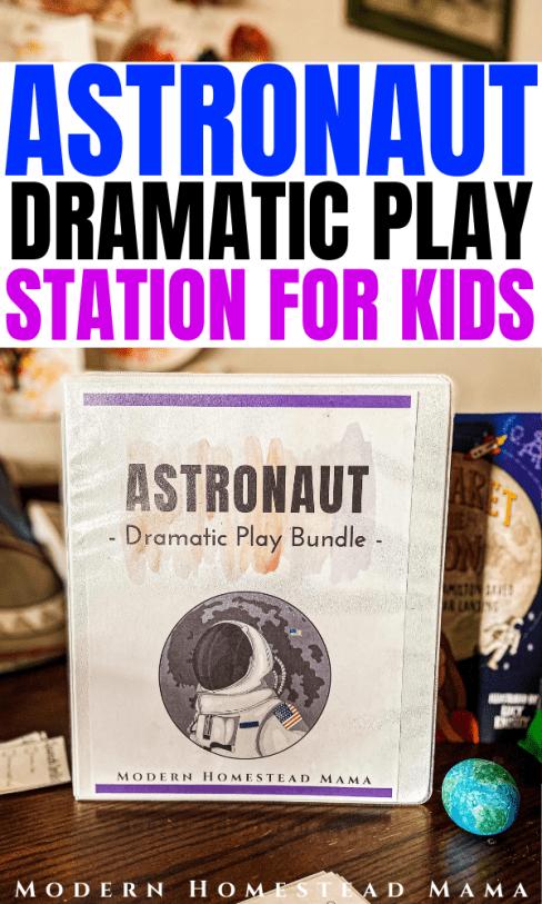 Astronaut Dramatic Play Station (+ Printable Bundle) | Modern Homestead Mama